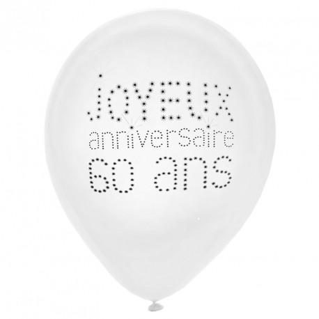8 Ballons Anniversaire 60 ans. Indispensablement décoratifs et très résistants.